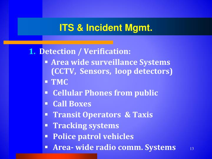 ITS & Incident Mgmt.