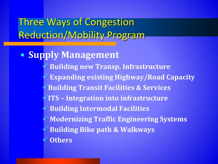 Three Ways of Congestion Reduction/Mobility Program