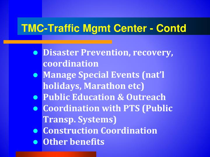 TMC-Traffic Mgmt Center -