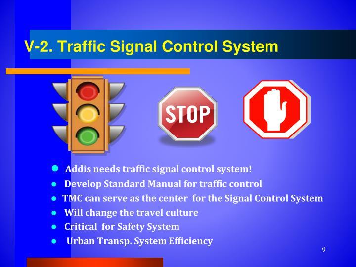V-2. Traffic Signal Control System