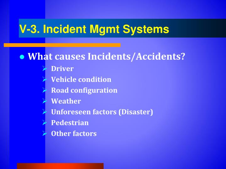 V-3. Incident Mgmt Systems
