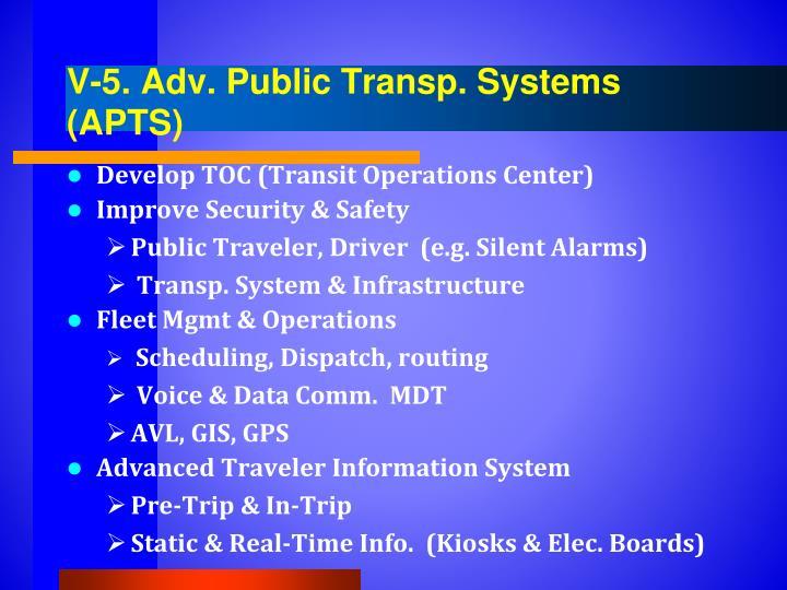 V-5. Adv. Public Transp. Systems (APTS)