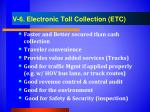 v 6 electronic toll collection etc