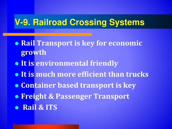 V-9. Railroad Crossing Systems
