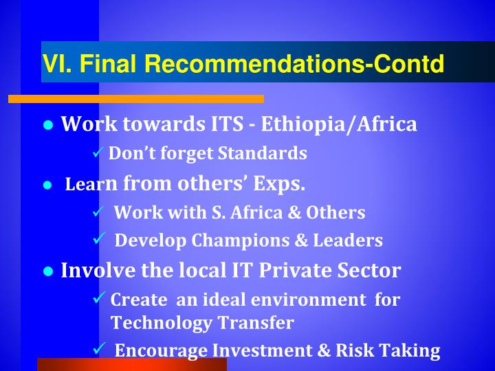 VI. Final Recommendations-