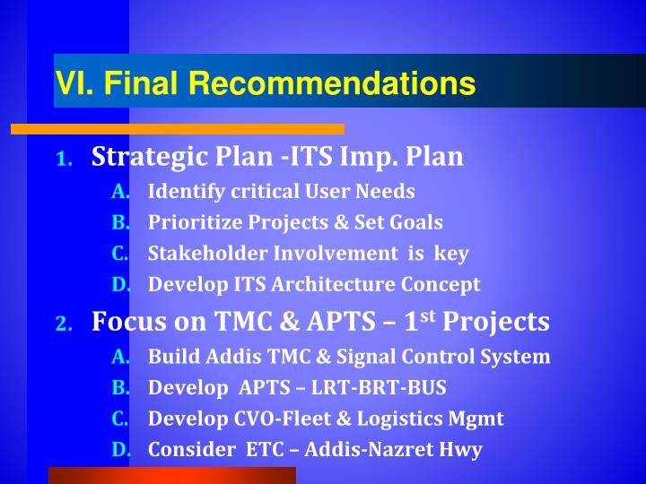 VI. Final Recommendations