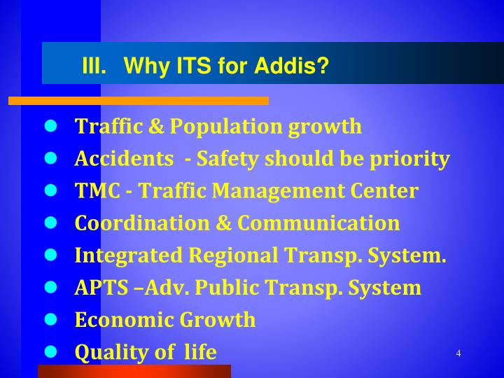 Why ITS for Addis?
