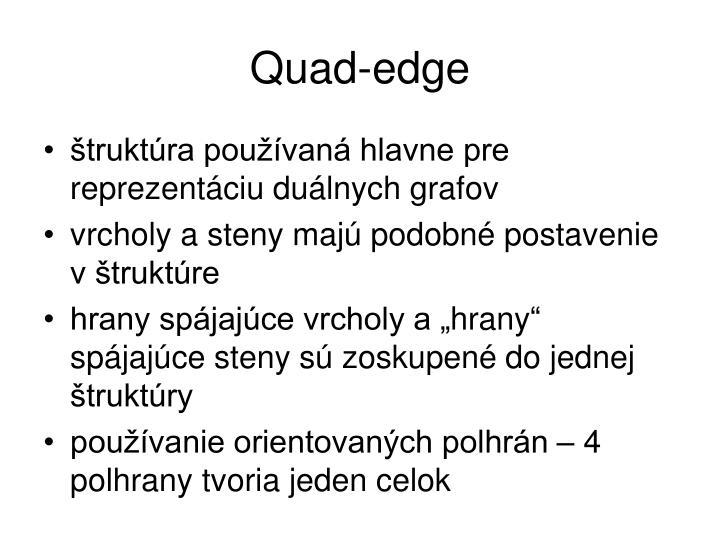 Quad-edge