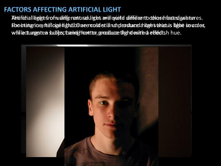 Factors affecting artificial light