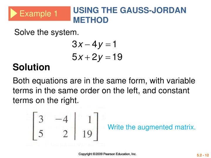 USING THE GAUSS-JORDAN METHOD