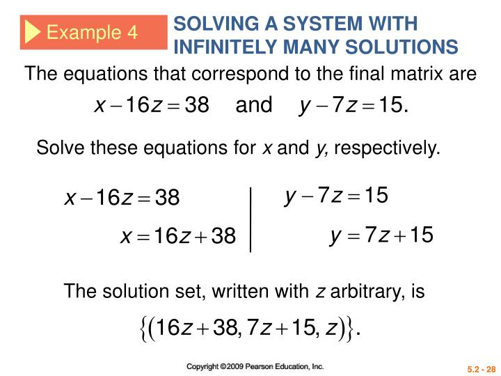 SOLVING A SYSTEM WITH INFINITELY MANY SOLUTIONS