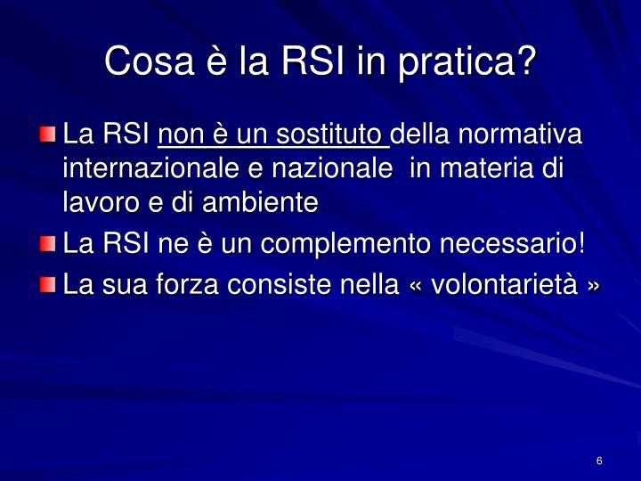 Cosa è la RSI in pratica?
