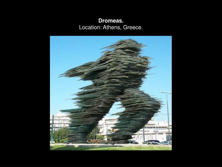Dromeas.