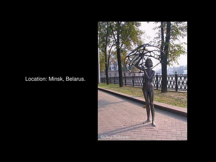 Location: Minsk, Belarus.