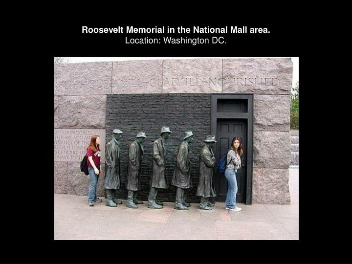 Roosevelt Memorial in the National Mall area.