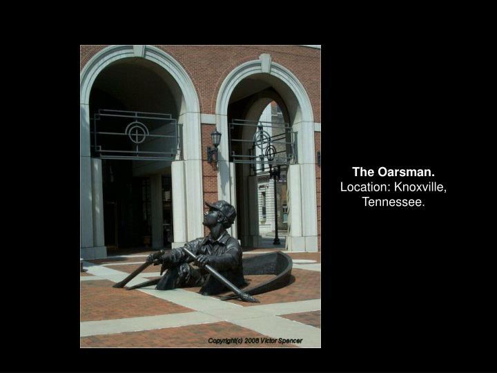 The Oarsman.