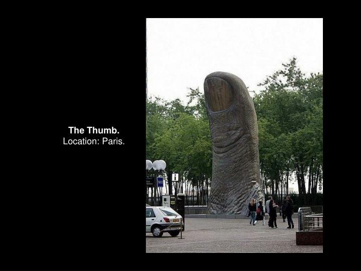 The Thumb.