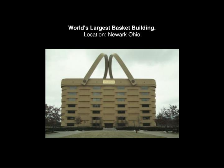 World's Largest Basket Building.
