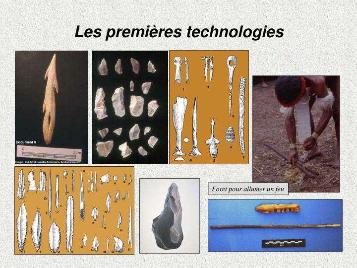 Les premières technologies