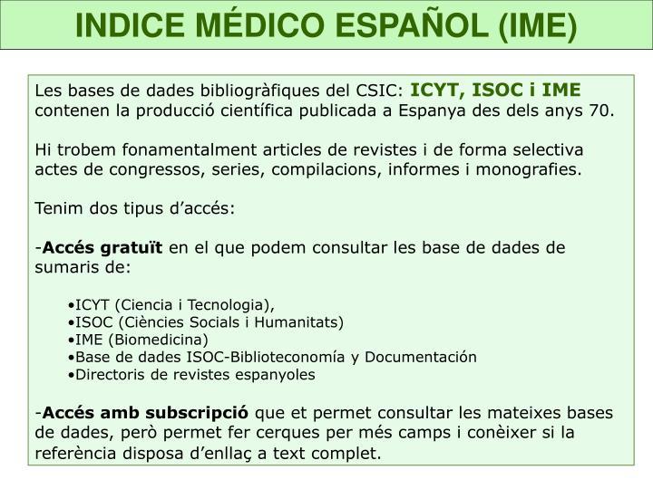INDICE MÉDICO ESPAÑOL (IME)