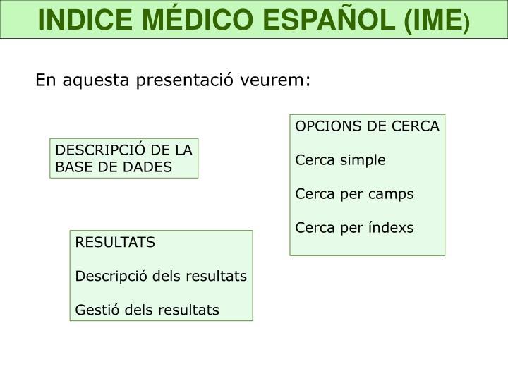 INDICE MÉDICO ESPAÑOL (IME