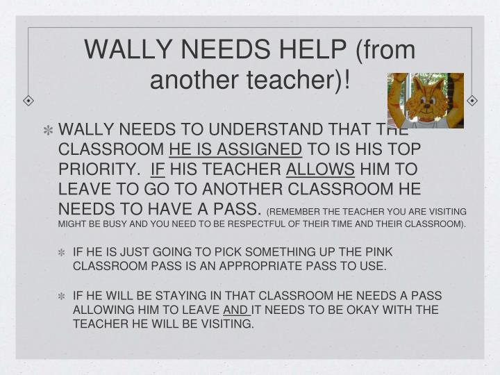 WALLY NEEDS HELP (from    another teacher)!