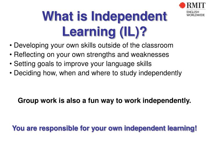 What is independent learning il