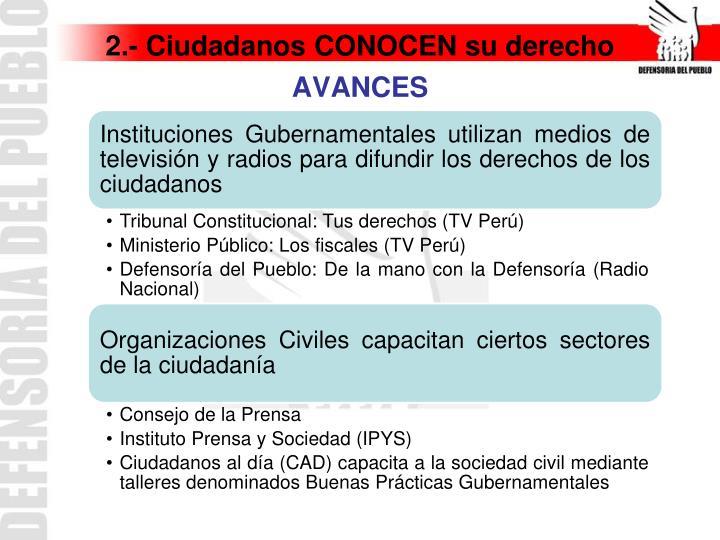 2.- Ciudadanos CONOCEN su derecho