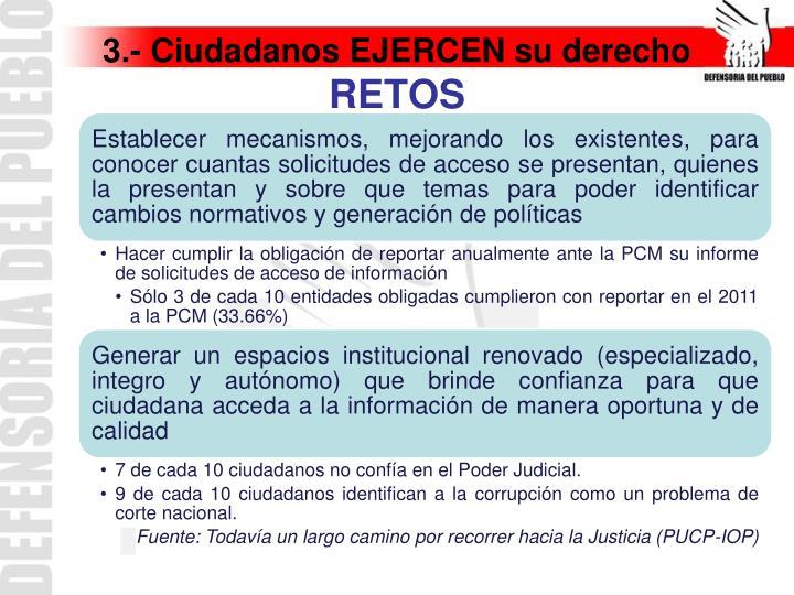 3.- Ciudadanos EJERCEN su derecho