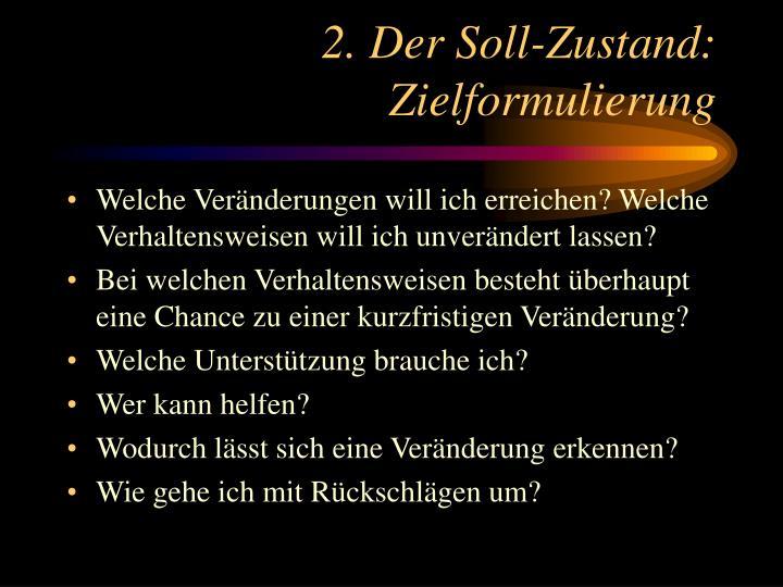2. Der Soll-Zustand: Zielformulierung