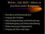 welche life skills f hren zu psychosozialer kompetenz