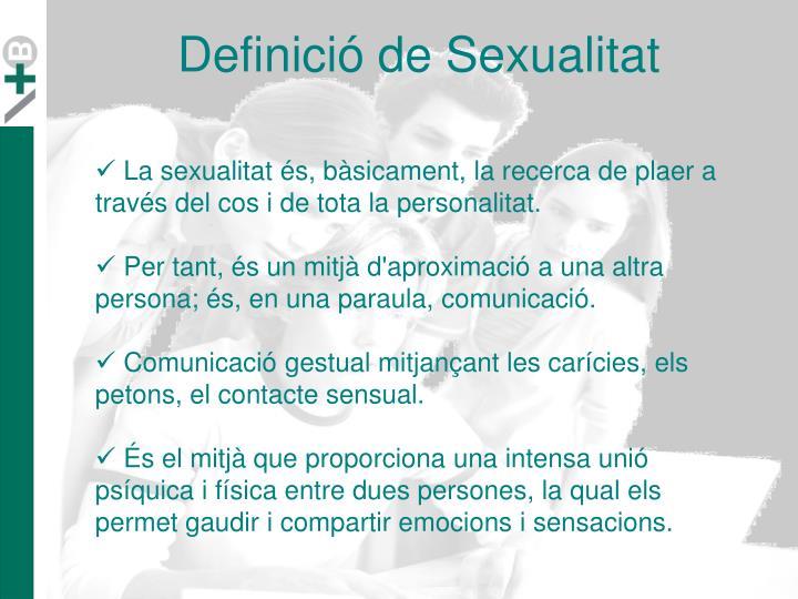 Definició de Sexualitat