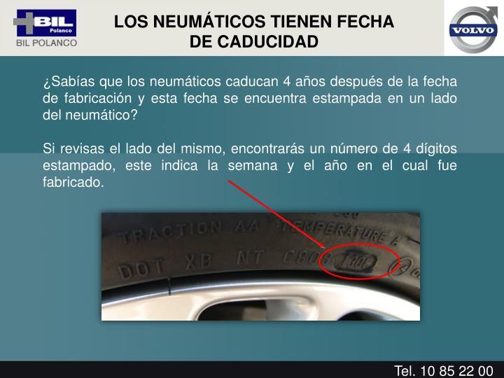 ¿Sabías que los neumáticos caducan 4 años después de la fecha de fabricación y esta fecha se encuentra estampada en un lado del neumático?