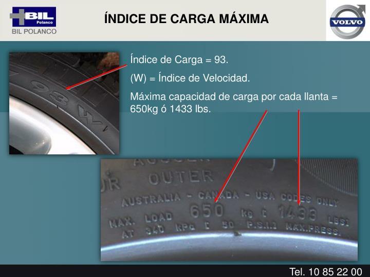 Índice de Carga = 93.