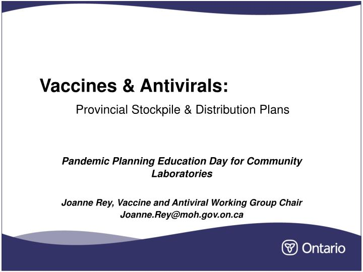 Vaccines antivirals provincial stockpile distribution plans