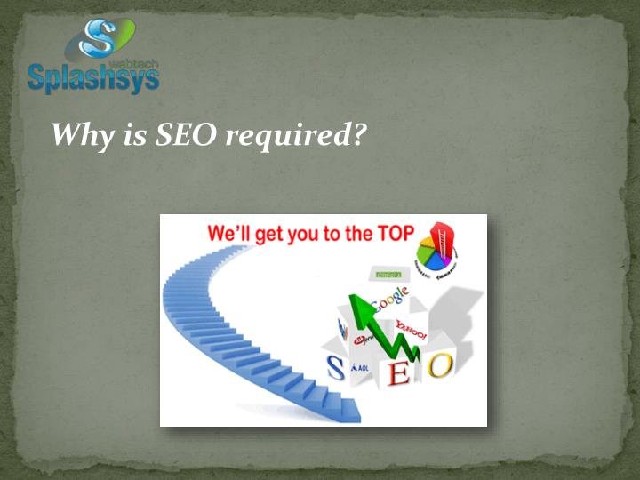Why is SEO required?