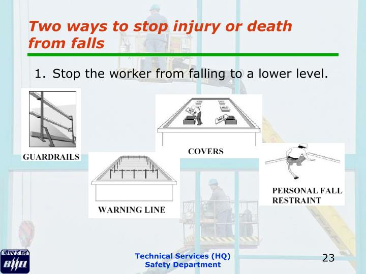 Two ways to stop injury or death