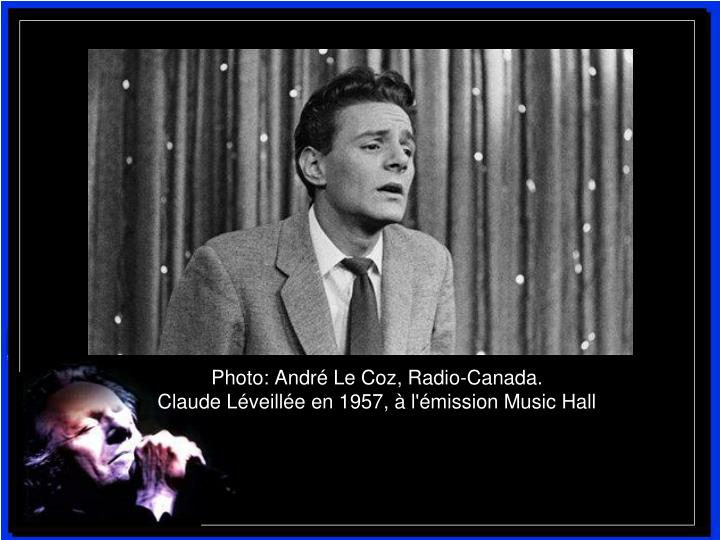 Photo: André Le Coz, Radio-Canada.
