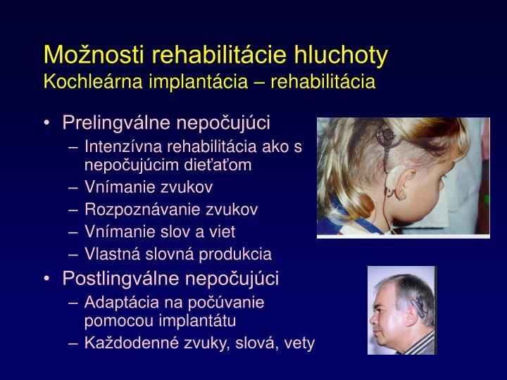 Možnosti rehabilitácie hluchoty