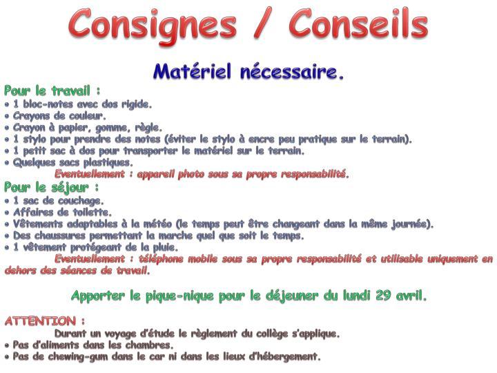 Consignes / Conseils