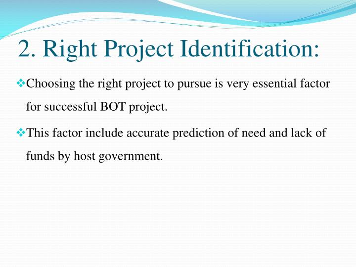 2. Right Project Identification: