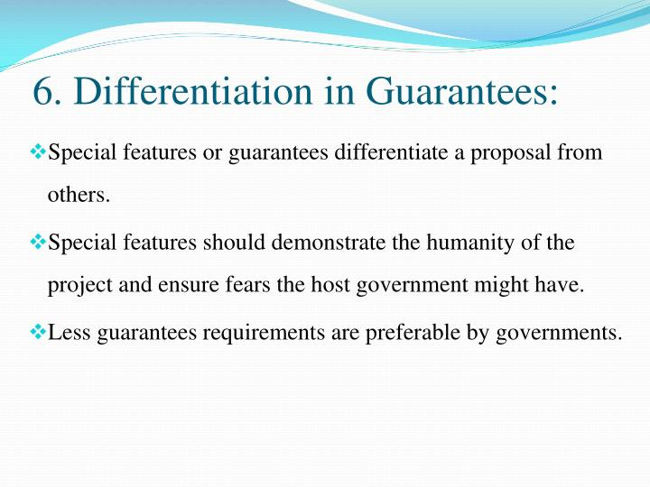 6. Differentiation in Guarantees: