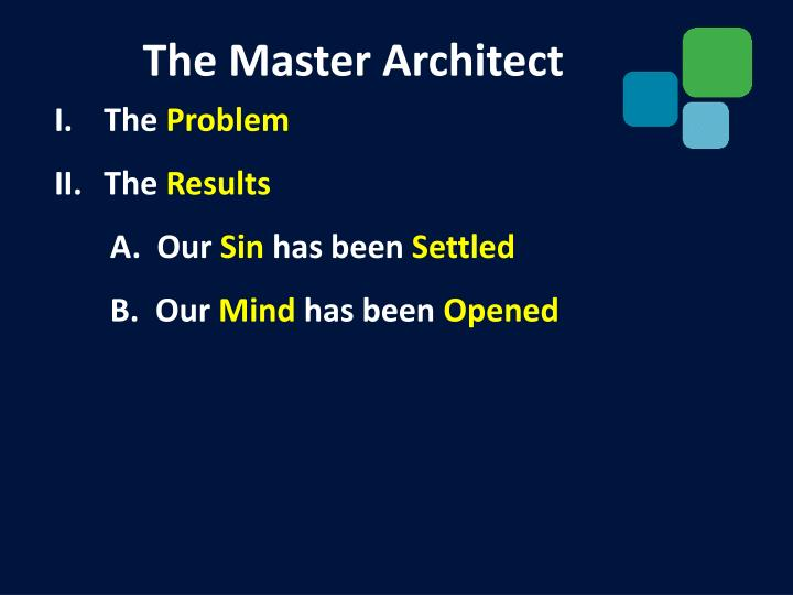 The Master Architect