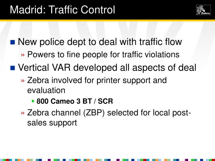 Madrid: Traffic Control