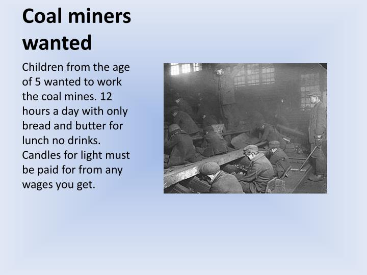 Coal miners wanted