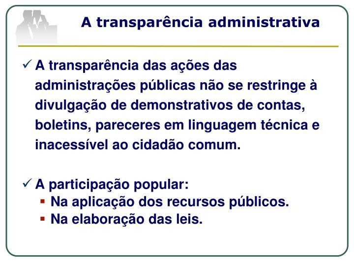 A transparência administrativa