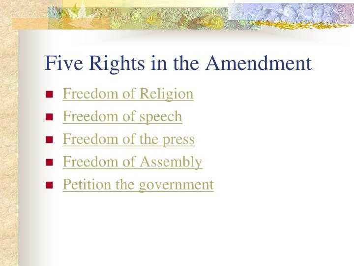 Five Rights in the Amendment