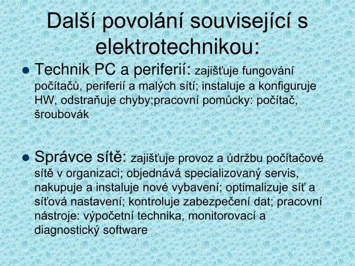 Další povolání související s elektrotechnikou: