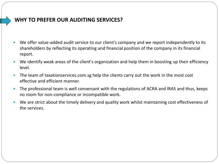 WHY TO PREFER OUR AUDITING SERVICES?