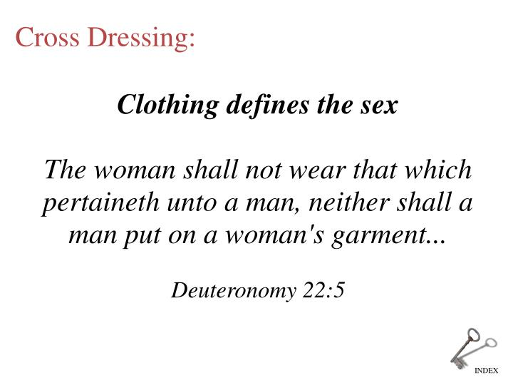 Clothing defines the sex